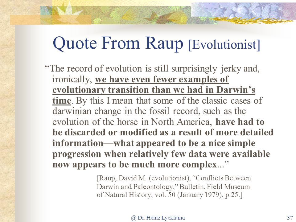 Quote From Raup [Evolutionist]